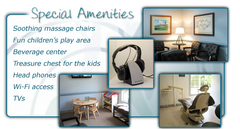 Dental office amenities